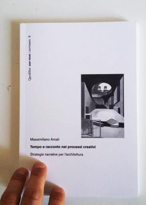 Tempo e Racconto nei processi creativi. Strategie narrative per l'architettura.